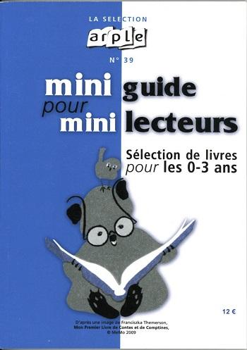 mini-guide pour mini-lecteurs 0-3 ans Arple sélection 39