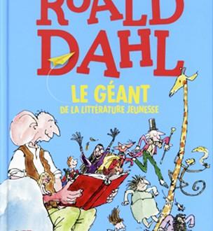Roald Dahl aurait 100 ans !
