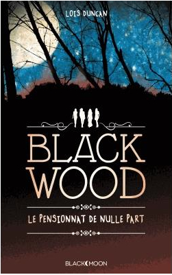 Black Wood : Le Pensionnat de nulle part