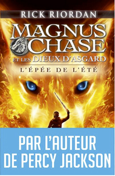 Magnus Chase et les dieux d'Asgard : L'épée de l'été