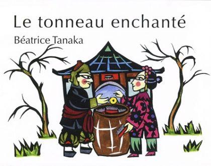 Réédition Le Tonneau enchanté Béatrice Tanaka 2017