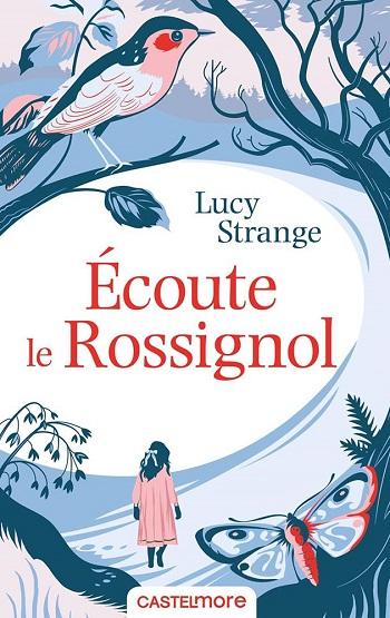 ARPLE coup de coeur Ecoute le rossignol Lucy Strange